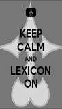 KEEP CALM AND LEXICON ON - Personalised Poster A4 size