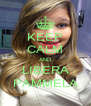 KEEP CALM AND LIBERA PAMMELA - Personalised Poster A4 size