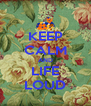 KEEP CALM AND LIFE LOUD - Personalised Poster A4 size
