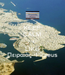 KEEP CALM AND LIKE Πειραιάς- Piraeus - Personalised Poster A4 size