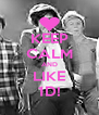 KEEP CALM AND LIKE 1D! - Personalised Poster A4 size
