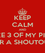KEEP CALM AND LIKE 3 OF MY PICS FOR A SHOUTOUT! - Personalised Poster A4 size