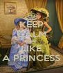 KEEP CALM AND LIKE A PRINCESS - Personalised Poster A4 size
