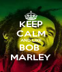 KEEP CALM AND LIKE BOB  MARLEY - Personalised Poster A4 size
