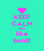 KEEP CALM AND like botdf - Personalised Poster A4 size