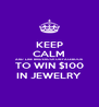 KEEP CALM AND LIKE BRIDERUSH ON FACEBOOK TO WIN $100 IN JEWELRY - Personalised Poster A4 size