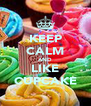 KEEP CALM AND LIKE CUPCAKE - Personalised Poster A4 size