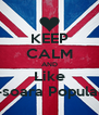KEEP CALM AND Like D-soara Populara - Personalised Poster A4 size