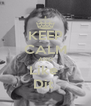 KEEP CALM AND Like  Dit  - Personalised Poster A4 size