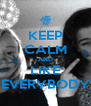 KEEP CALM AND LIKE EVERYBODY - Personalised Poster A4 size