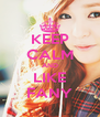 KEEP CALM AND LIKE FANY - Personalised Poster A4 size