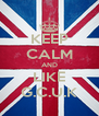 KEEP CALM AND LIKE G.C.U.K - Personalised Poster A4 size