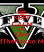KEEP CALM AND Like GrandTheftAuto Memes - Personalised Poster A4 size