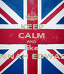KEEP CALM AND like HANNAH EDWARDS - Personalised Poster A4 size