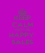 KEEP CALM AND LIKE HAPPY  SALES - Personalised Poster A4 size