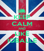 KEEP CALM AND LIKE IQBALLE - Personalised Poster A4 size