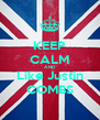 KEEP CALM AND Like Justin COMBS - Personalised Poster A4 size