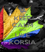 KEEP CALM AND LIKE KORSIA - Personalised Poster A4 size