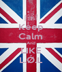 Keep Calm And LIKE L.Ǿ.L - Personalised Poster A4 size