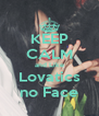 KEEP CALM and Like Lovatics no Face - Personalised Poster A4 size