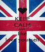 KEEP CALM AND like love yourself - Personalised Poster A4 size