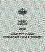 KEEP CALM AND LIKE MY PAGE  INNOXENT BOY KRISHH - Personalised Poster A4 size