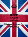 KEEP CALM AND LIKE Naikul Lucian's PHOTO! - Personalised Poster A4 size