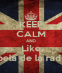 KEEP CALM AND Like Rebela de la radio:* - Personalised Poster A4 size