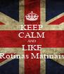 KEEP CALM AND LIKE Rotinas Matinais - Personalised Poster A4 size