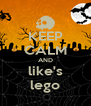 KEEP CALM AND like's lego - Personalised Poster A4 size