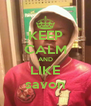 KEEP CALM AND LIKE savon - Personalised Poster A4 size