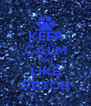 KEEP CALM AND LIKE STITCH - Personalised Poster A4 size