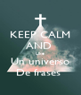 KEEP CALM AND  Like Un universo De frases  - Personalised Poster A4 size