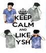 KEEP CALM AND LIKE YSH - Personalised Poster A4 size