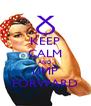 KEEP CALM AND LIMP FORWARD - Personalised Poster A4 size