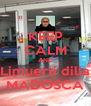 KEEP CALM AND Limuerti dilla MADOSCA - Personalised Poster A4 size
