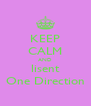KEEP CALM AND lisent One Direction - Personalised Poster A4 size