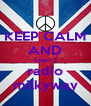 KEEP CALM AND listen 2 radio milkyway - Personalised Poster A4 size