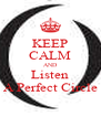 KEEP CALM AND Listen A Perfect Circle - Personalised Poster A4 size