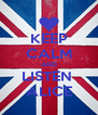 KEEP CALM AND LISTEN  ALICE - Personalised Poster A4 size