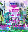 KEEP CALM AND LISTEN  Apprehension (Aly & Fila Mix)  - Personalised Poster A4 size