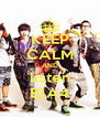 KEEP CALM AND listen B1A4 - Personalised Poster A4 size