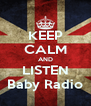 KEEP CALM AND LISTEN Baby Radio - Personalised Poster A4 size