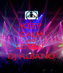 KEEP CALM AND LISTEN  DJ ALBANO - Personalised Poster A4 size