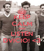 KEEP CALM AND LISTEN DVICIO! <3 - Personalised Poster A4 size