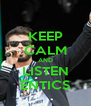 KEEP CALM AND LISTEN ENTICS - Personalised Poster A4 size