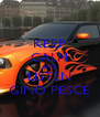 KEEP CALM AND LISTEN GINO PESCE - Personalised Poster A4 size
