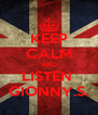 KEEP CALM AND LISTEN  GIONNY.S. - Personalised Poster A4 size