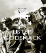 KEEP CALM AND LISTEN GODSMACK - Personalised Poster A4 size