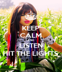 KEEP CALM AND LISTEN HIT THE LIGHTS - Personalised Poster A4 size